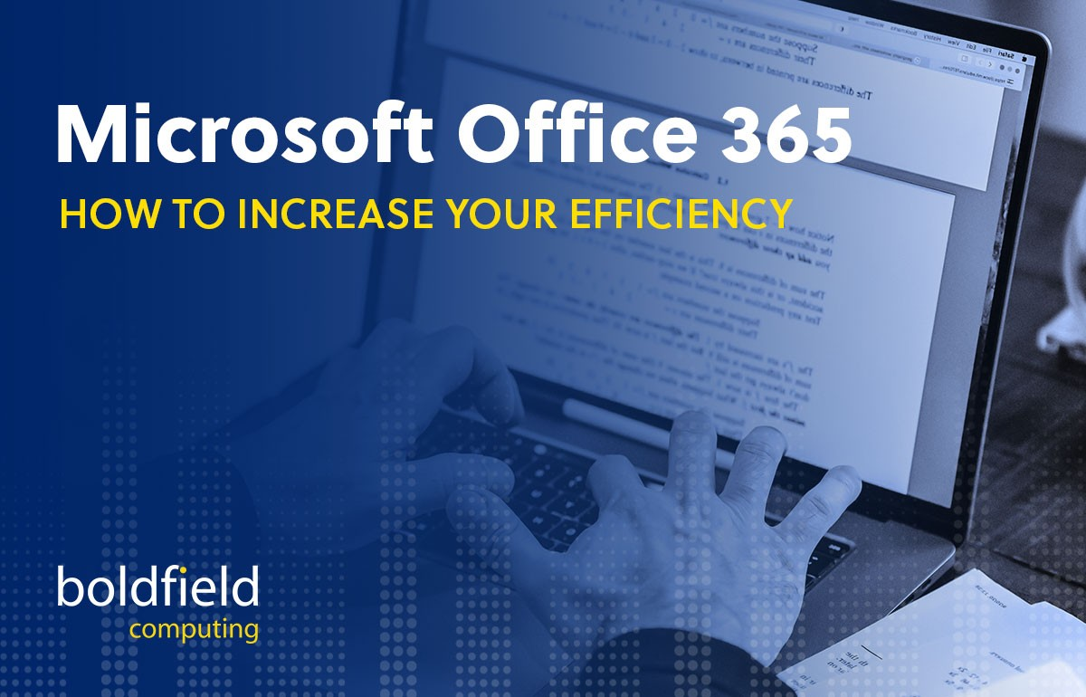 Microsoft Office 365 can increase your efficiency – here's how.